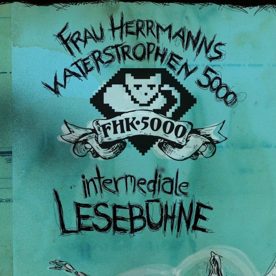 Frau Herrmanns Katerstrophen 5000